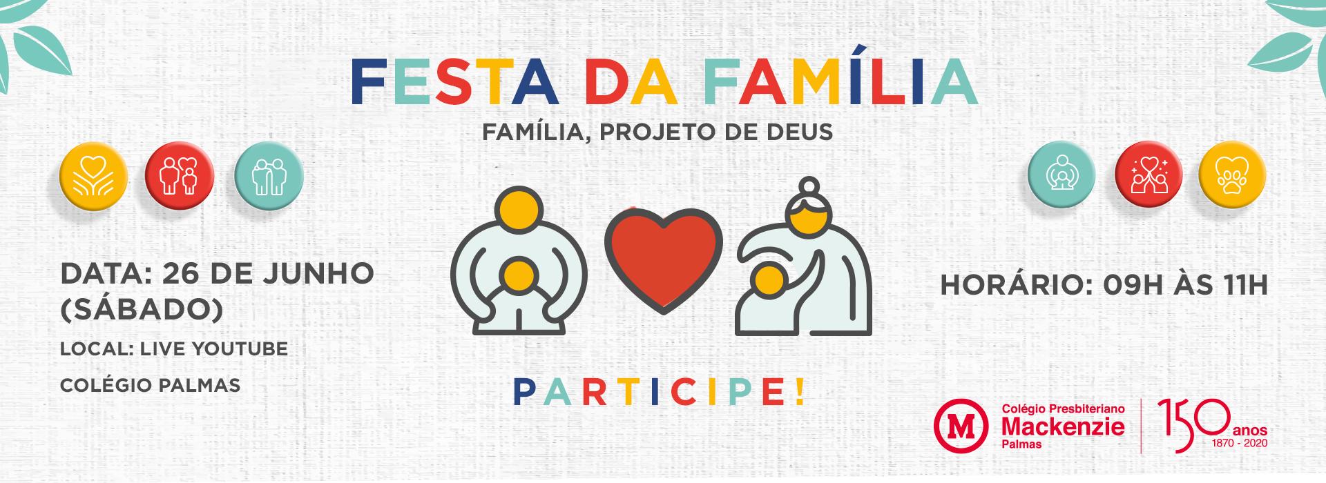 Banner da Festa da Família 2021 do Colégio Palmas