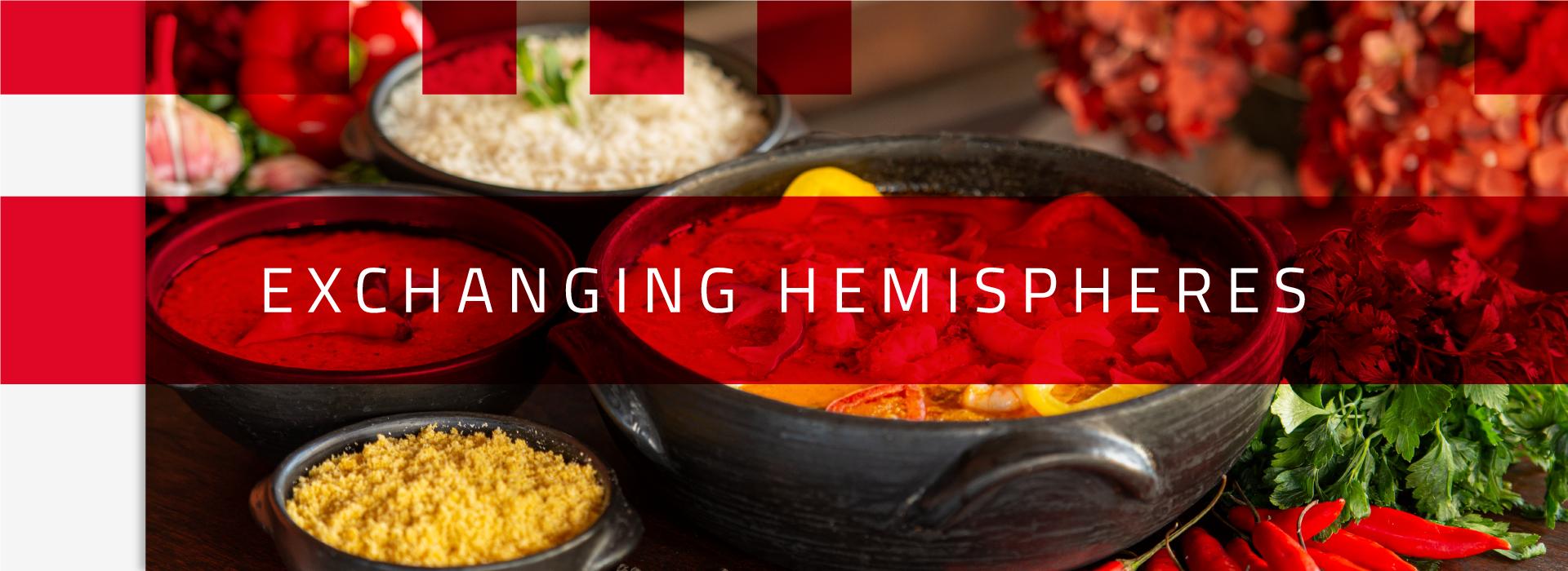 """A imagem de capa mostra uma foto de moqueca ao fundo, com o nome do programa """"Exchanging Hemispheres"""" em destaque. A foto mistura tons de vermelho e branco, com as cores dos ingredientes do prato da moqueca."""