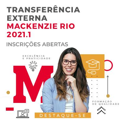 Inscrições abertas para Transferência Externa Mackenzie Rio 2021.1