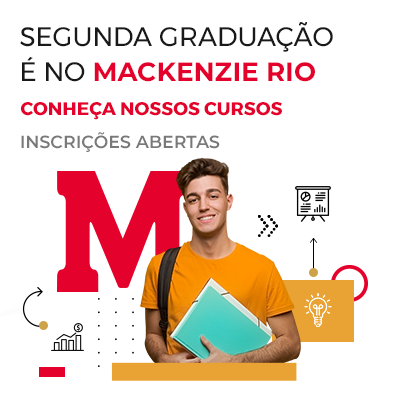Faça sua Segunda graduação no Mackenzie Rio 2021.1